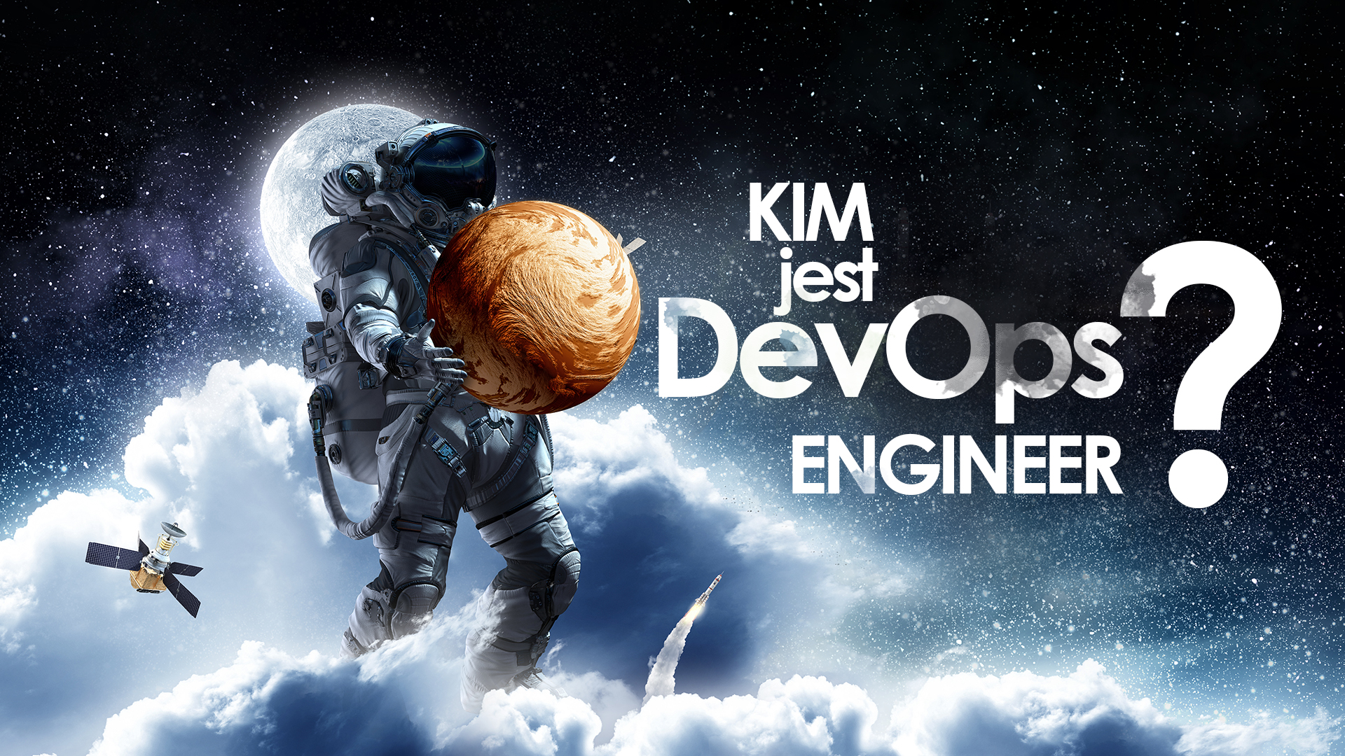 Kim jest DevOps Engineer?